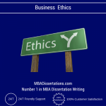 Business Ethics Dissertation Help