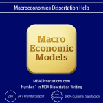 Macroeconomics Dissertation Help