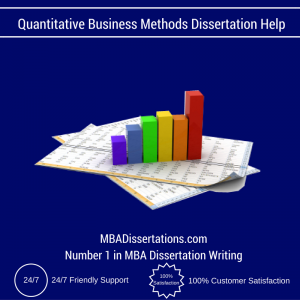 Quantitative Business Methods Dissertation Help