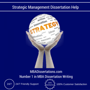 Strategic Management Dissertation Help